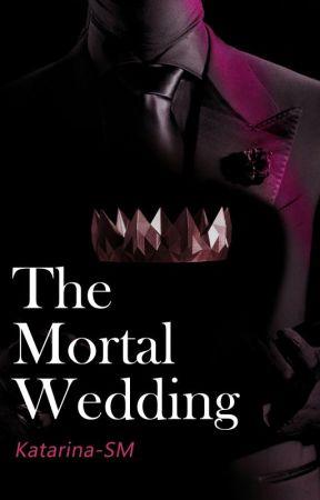 The mortal wedding by katarina-SM