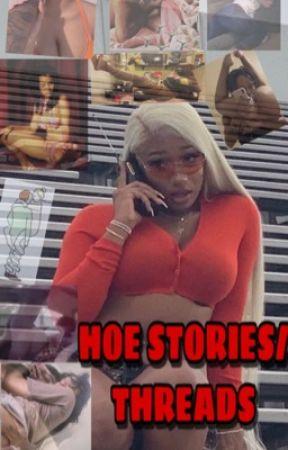 Hoe stories/threads by HoeIsLifeBoo