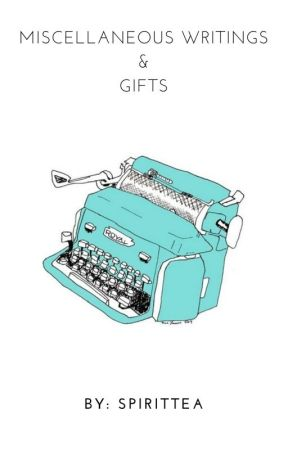 Miscellaneous Writings {And gifts} by --corisuana