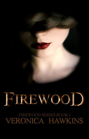 Firewood [#1]   ✔ by veronica-h