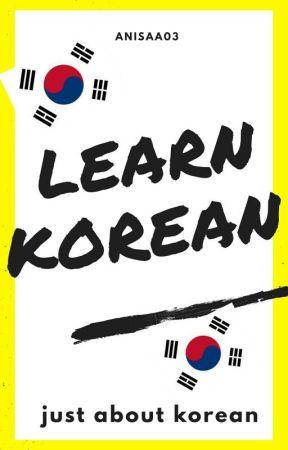 LEARN KOREAN  by anisaa03