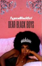 Dear Black Boys by lullavibezz