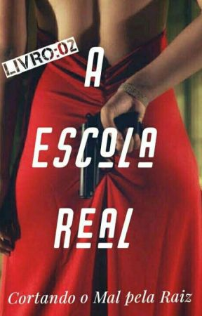 A Escola Real Livro:2 by STEVES15