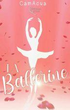 La ballerine by CamAcua