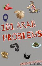 •101 Arab problems • ✔️(completed) by Godsmuslimah