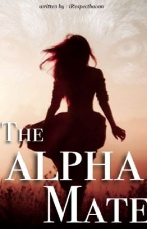The Alpha Mate  by iRespectBacon