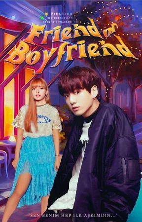 Friend or Boyfriend (Liskook) ✔ by pinarkoo