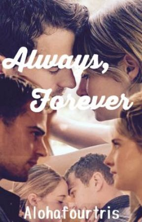 Always, Forever by alohafourtris