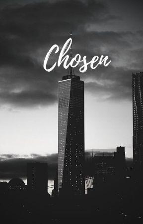 Chosen by ChrisVerse