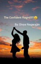 The confident ragini by dikrish