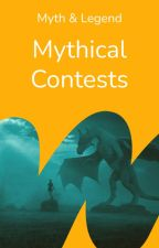 Myth and Legend Contests. by mythandlegend