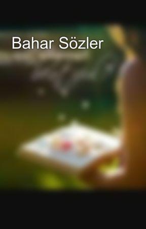 Bahar Sözler by bahar127ss