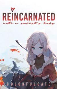reincarnated into a sadist's body ✓ cover