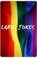 LGBT+ jokes by TheLonerNextdoor