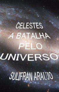 Celestes A Batalha pelo Universo cover