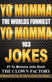 Baby jokes yo daddy Miscellaneous Jokes