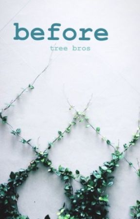 Before Tree Bros (DISCONTINUED) by Itellbadpunssorry