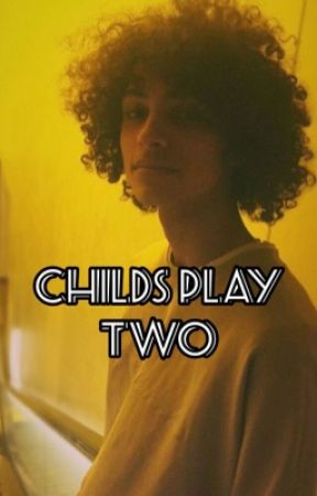 Child's Play 2 by -Kolors-