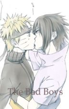 NaruSasu-The Bad Boys by Anonymous_1232
