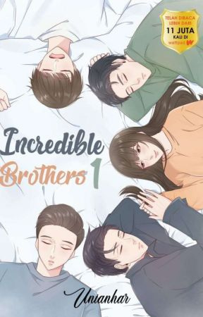 Incredible Brothers (TERBIT) by Unianhar