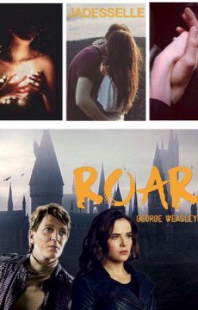 Roar | George Weasley by Jadesselle