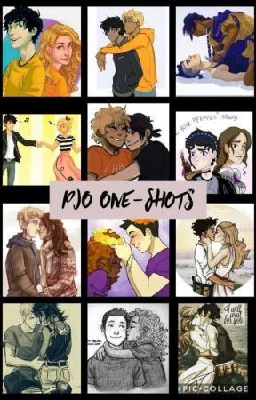 PJO One Shots by UnleashTheKnightmare
