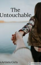 The Untouchable by xArtisticGirlx