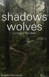 Shadows wolves .. Living in the dark cover