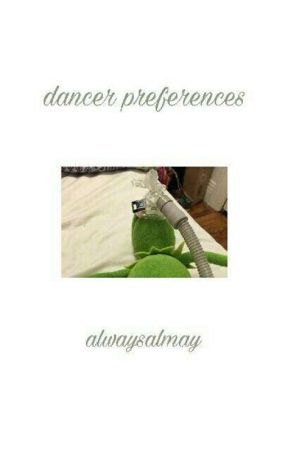 Preferences | Dancer Edition by alwaysalmay