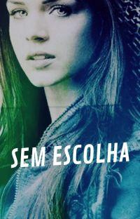 SEM ESCOLHA cover
