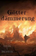 Götterdämmerung by DevilsDog