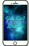 You Up? (Drarry) cover