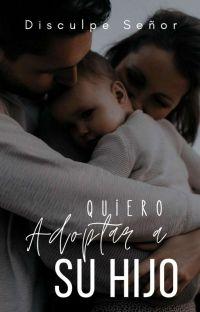 Quiero adoptar a su hijo |DS#1| cover