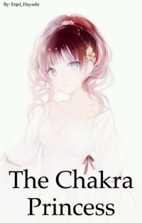 The Chakra Princess [OLD VERSION] [REMADE ON A DIFFERENT BOOK] cover