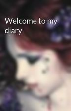Welcome to my diary  by GothicGirl01