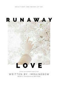 runaway love / cha eunwoo astro ✔ cover