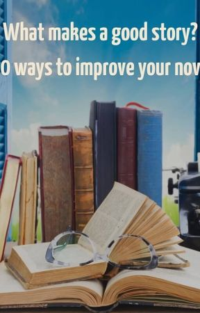 How to improve his story? by HananeClaaGerance