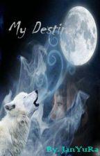 My Destiny by ChaYuRa_2L