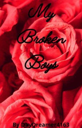 My Broken Boys by DayDreamer4163