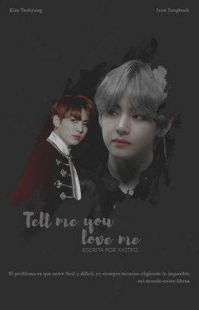 Tell me you love me         -Taekook / KookV [BTS] by xxstfo