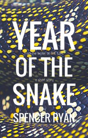 Year of the Snake: A Short Story by SpencerN1