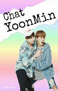 ~Chat YoonMin~ BTS 🖤 cover