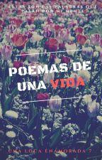 Poemas de una vida by UnaLocaEnamorada7