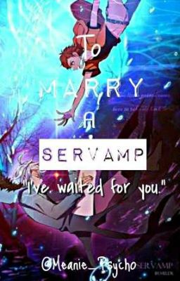 To Marry A Servamp