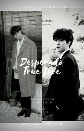 Desperado True Love | osh × zy | by SengetForeva