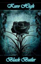 ✣Kuro High✣ (Black Butler x Reader) by EqualSoul