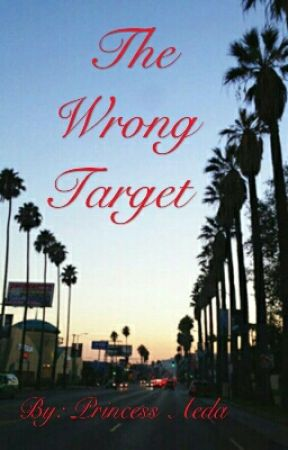 The Wrong Target by princess_aeda
