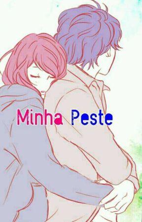 Minha Peste.  by Joyciane15