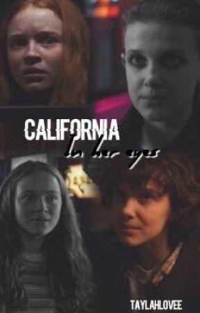 California (in her eyes) by taylahlovee
