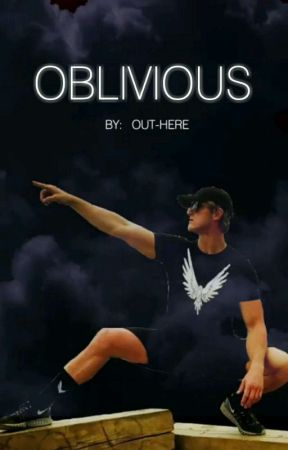 OBLIVIOUS  |  FanFic:  Logan Paul | by OUT-HERE